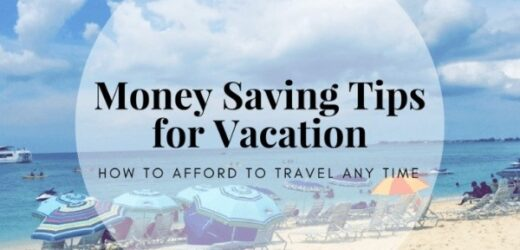 Tips For Saving Money on Summer Travel