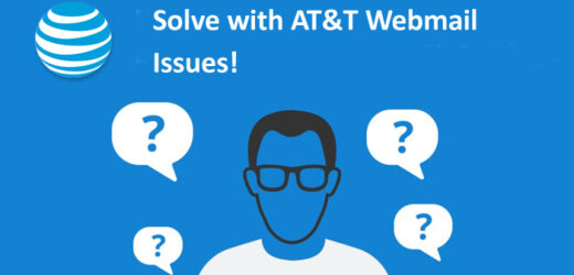 Step-by-step Guide to Deal with AT&T Webmail Issues!