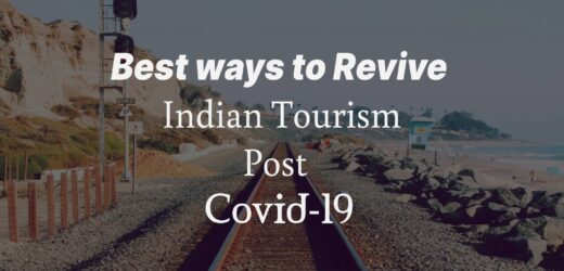 Is it Possible to Revive Indian Tourism Post Covid-19?